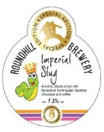 Imperial Slug Roundhill Brewery